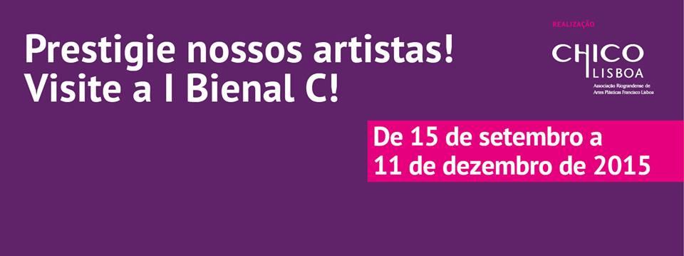 I Bienal C – Chico Lisboa