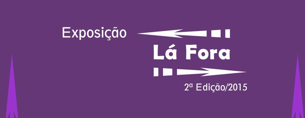 BANNER site LÁ FORA II