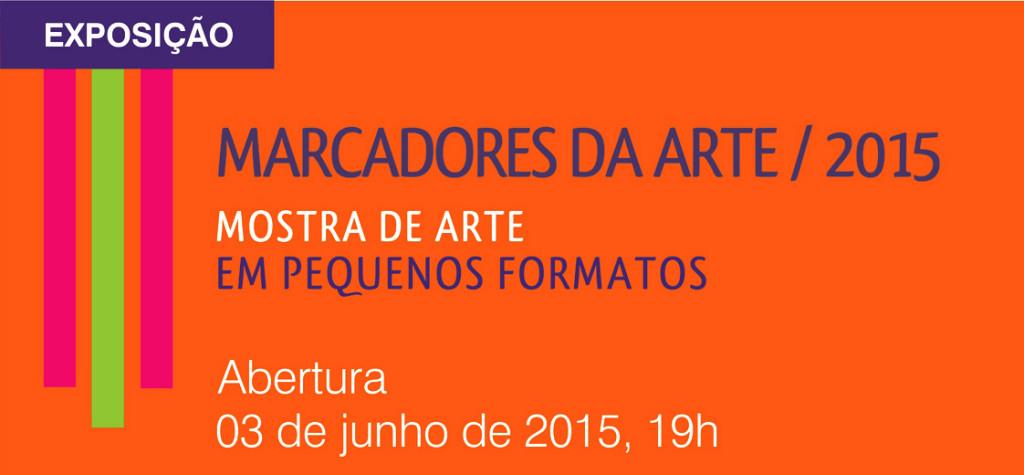 banner site III Mostra de Arte em Pequenos Formatos - Marcadores da Arte  Chico Lisboa  2015