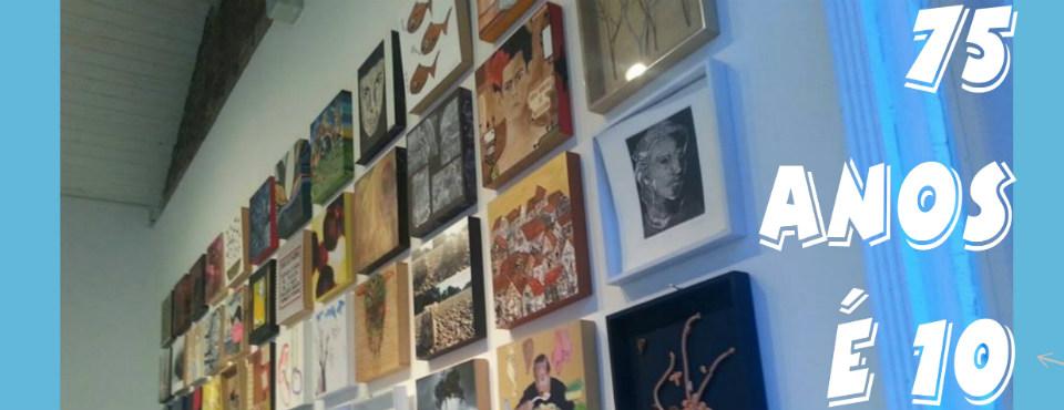 75 ANOS É 10 - mostra de arte 10x10 da Chico Lisboa