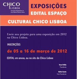 Edital 2012 – Espaço Cultura Chico Lisboa
