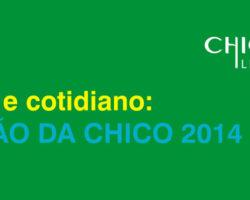 """Edital """"Cultura e Cotidiano: Seleção da Chico"""""""