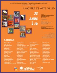 II Mostra de Arte 10 x10 - 75 ANOS É 10 No Quiosque da Cultura, Gravataí RS Jan Fev 2015