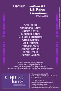 Convite abertura Exposição LÁ FORA 2 Edição, na Chico Lisboa, dia 03 junho 2015,19h.
