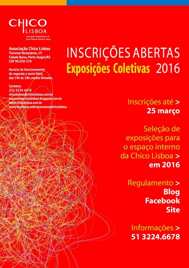 Inscrições Exposições Coletivas Chico Lisboa 2016.