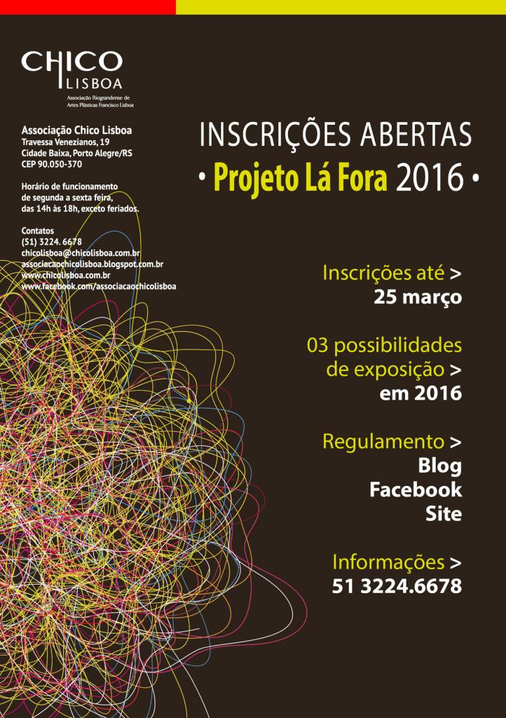 Inscrições no Projeto Lá Fora Chico Lisboa 2016
