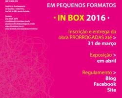 IV Mostra de Arte em Pequenos Formatos IN BOX 2016 tem as inscrições prorrogadas
