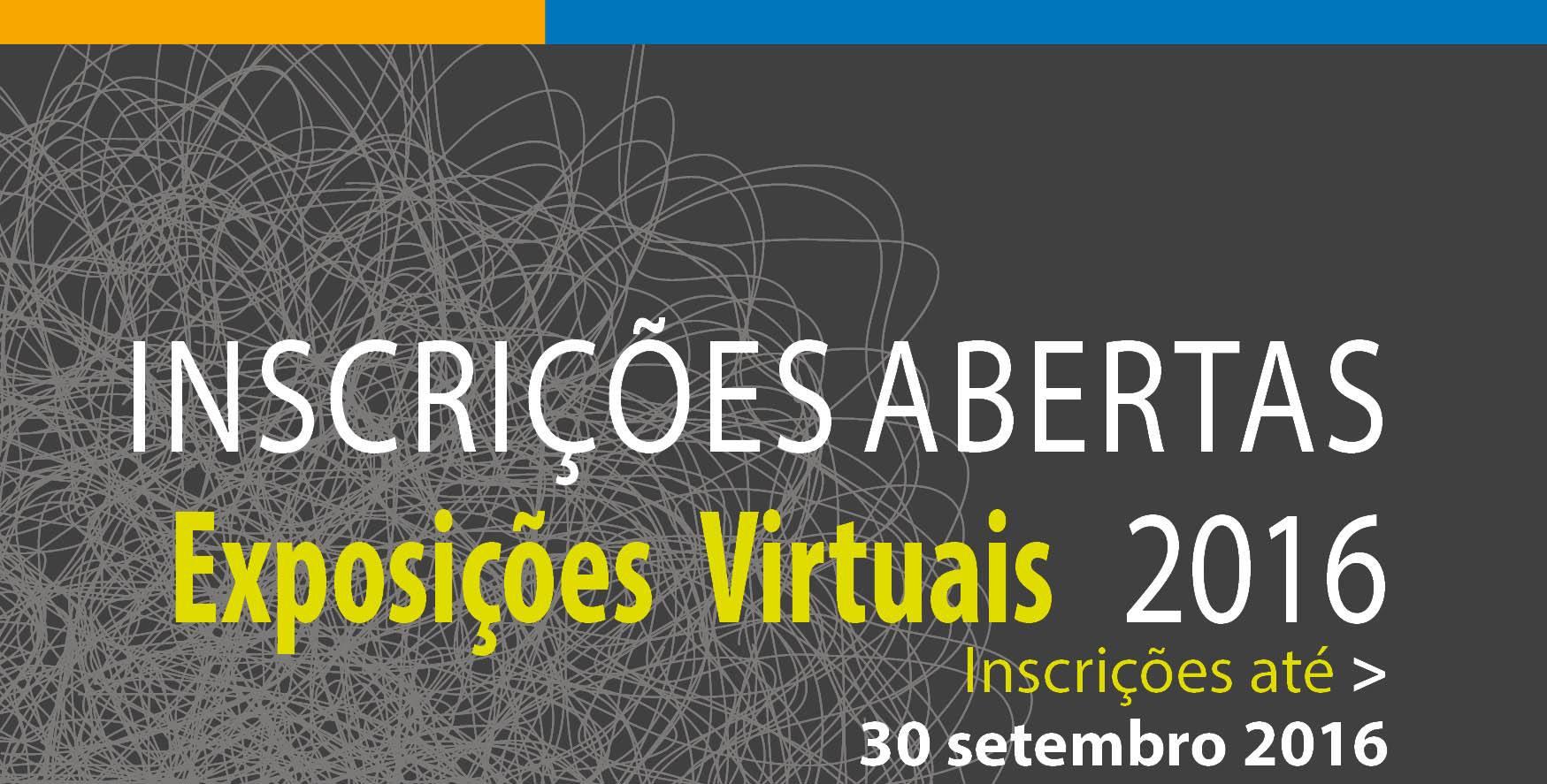Inscrições abertas — Exposições Virtuais 2016