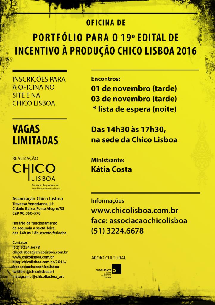 Oficina de Portfólio para o 19º EDITAL DE INCENTIVO À PRODUÇÃO CHICO LISBOA 2016