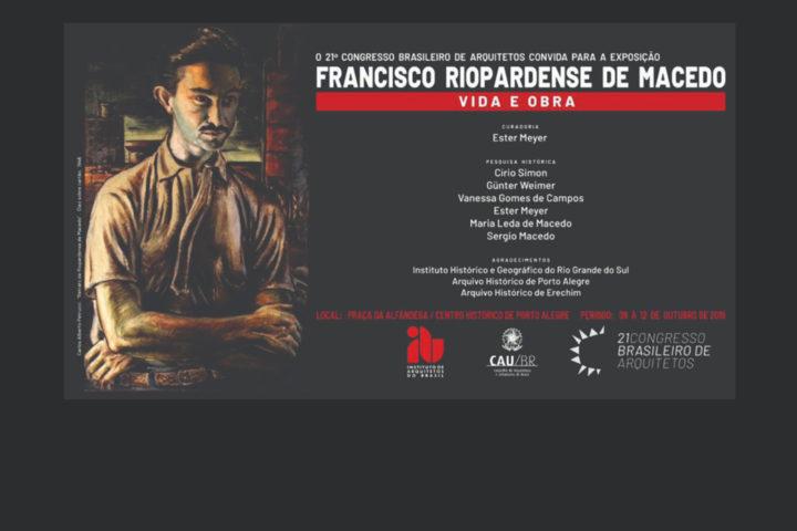 Exposição Francisco Riopardense de Macedo – Vida e Obra