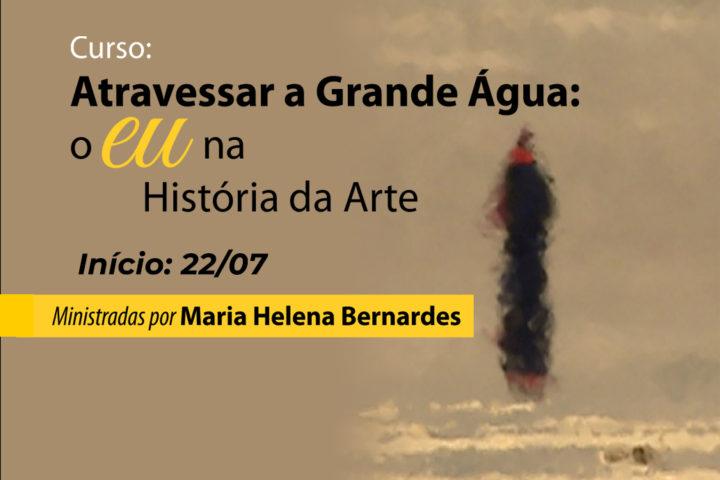 """Curso: Atravessar a Grande Água: o """"eu"""" na História da Arte"""
