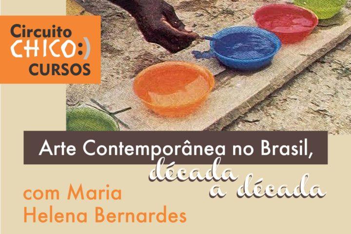 """Curso """"Arte Contemporânea no Brasil, década a década"""""""